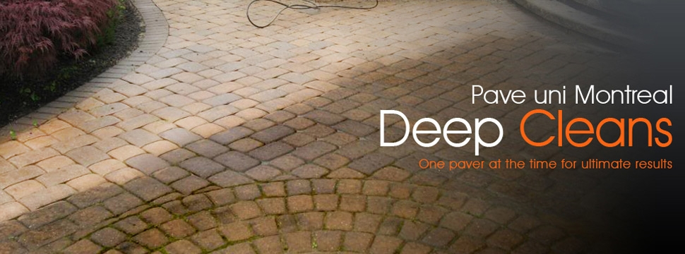 Pave uni Montreal deep cleans your pave uni